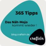 356-Tipps-Challenge Tipp 10 Das Näh-Mojo kommt wieder!