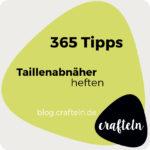 Tipp 2 Taillenabnäher heften