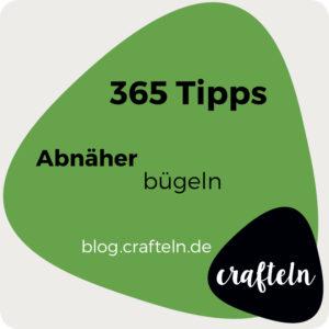 365-Tipps-Challenge Tipp Nr. 12 Abnäher bügeln