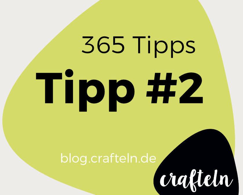 365 Tipps-Challenge Tipp #2: Taillenabnäher heften