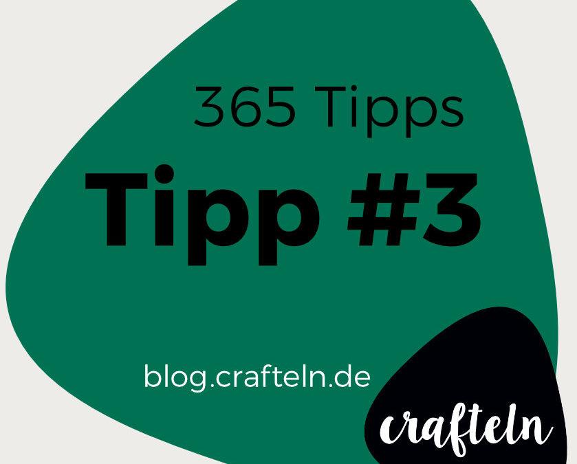 365 Tipps-Challenge Tipp #3: Stütznaht