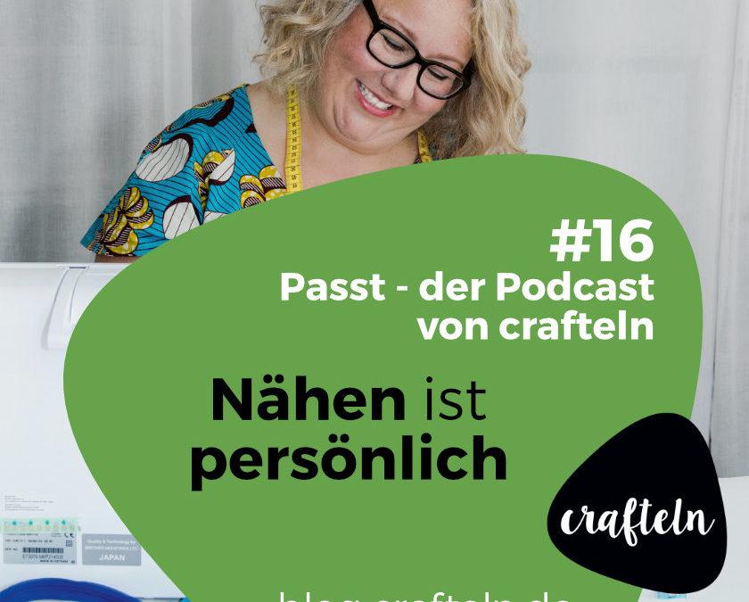 Passt Podcast Episode #16: Nähen ist persönlich