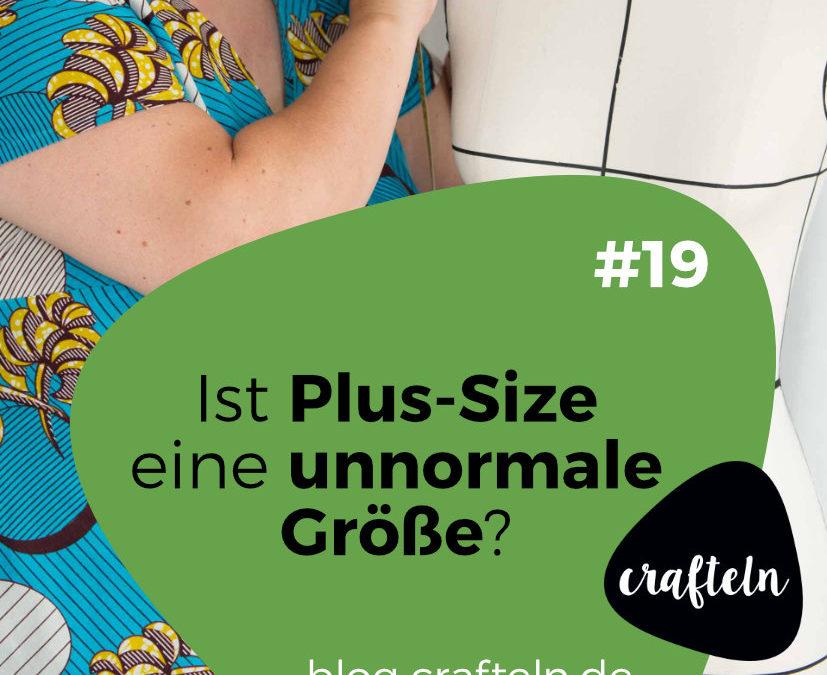 Podcast Episode #19: Ist Plus-Size eine unnormale Größe?