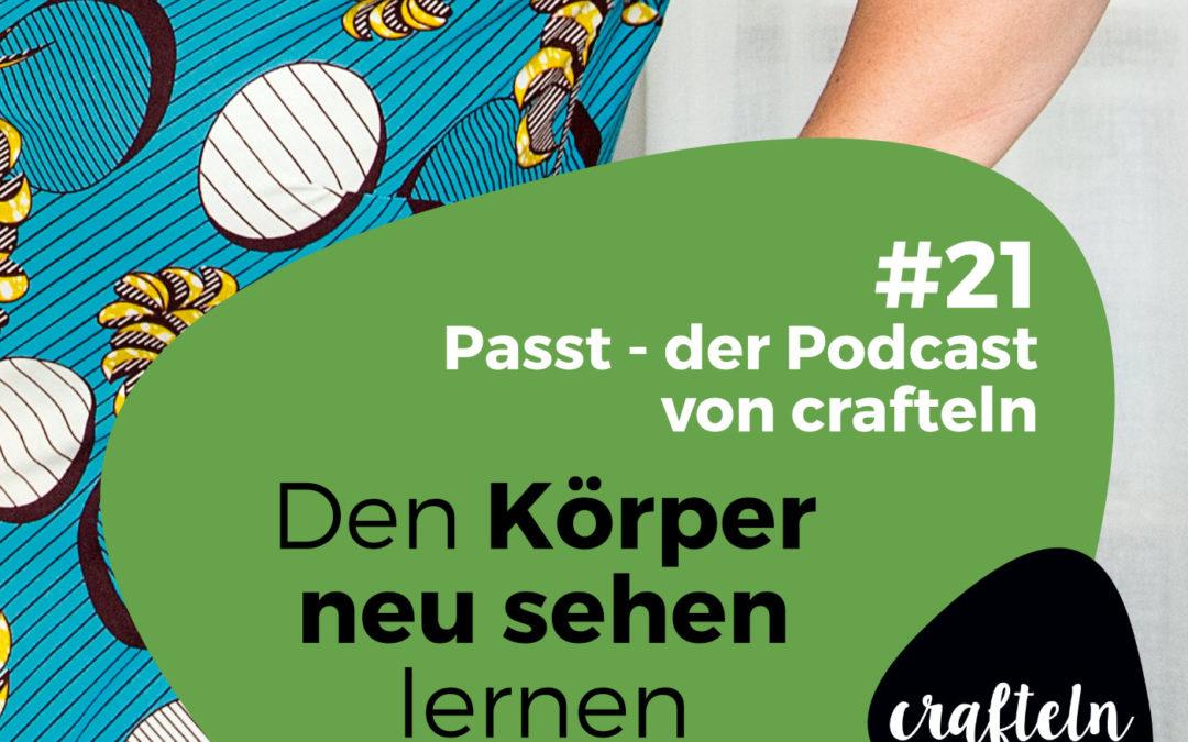 Podcast Episode #21: Den Körper neu sehen lernen