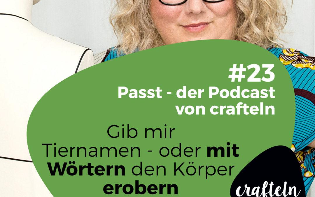 Gib mir Tiernamen – oder mit Wörtern den Körper erobern – Podcast Episode #23