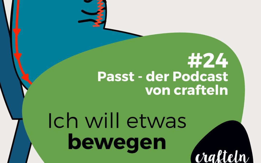 """Ich will etwas bewegen- oder was Bikinis und """"Stehhosen"""" mit etwas bewegen zu tun haben – Podcast Episode #24"""