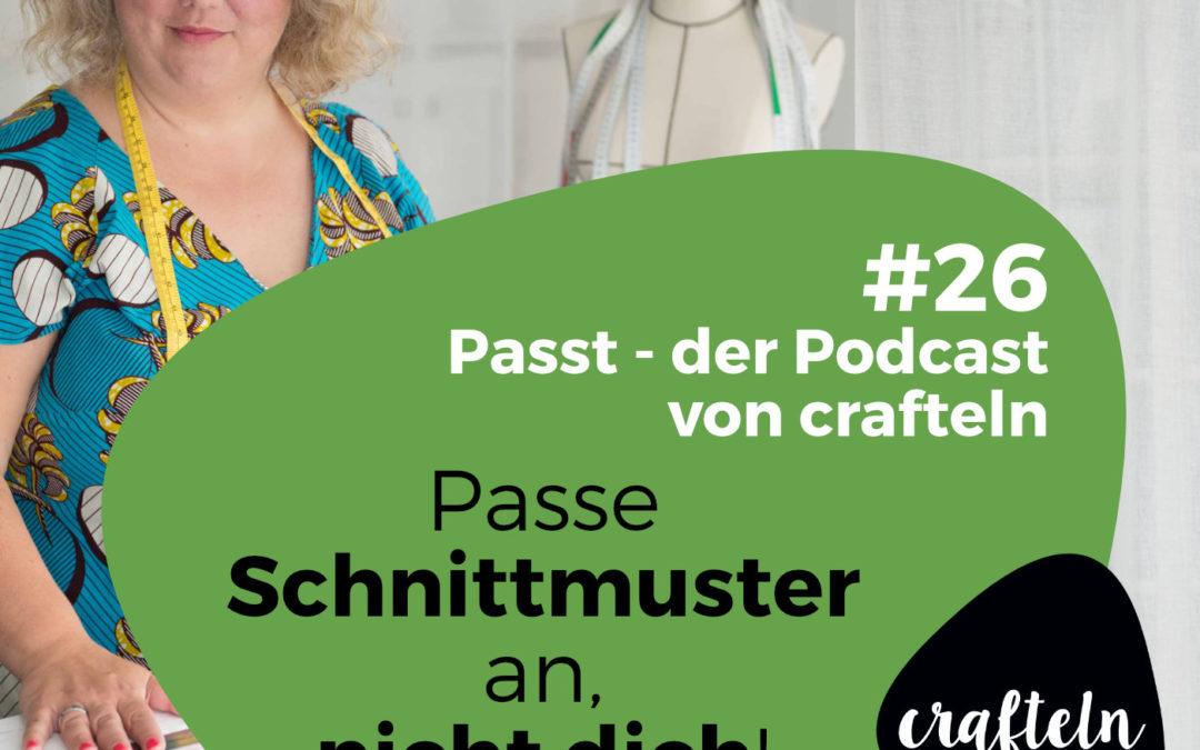 Passe Schnittmuster an, nicht dich – Podcast-Episode #26