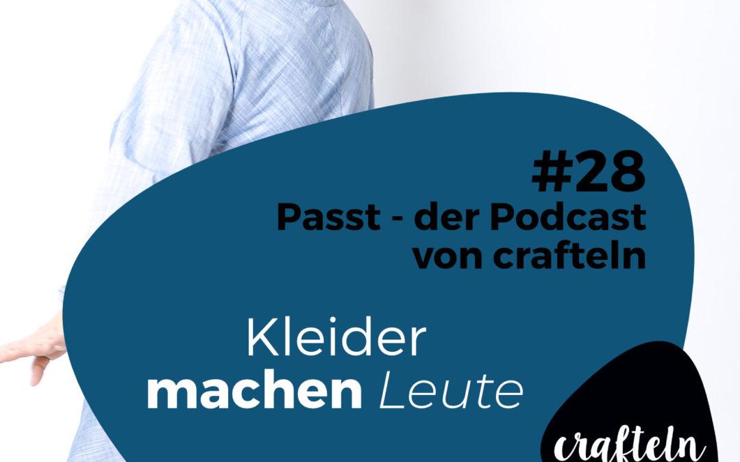 Kleider machen Leute – Episode #28 des Passt Podcast