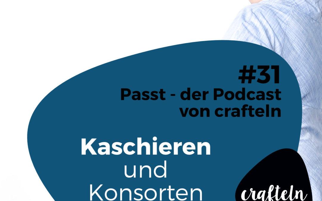 Kaschieren und Konsorten – Passt Podcast Episode #31