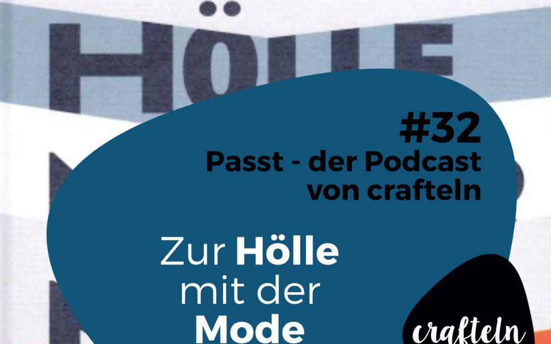 Zur Hölle mit der Mode – Passt Podcast Episode #32