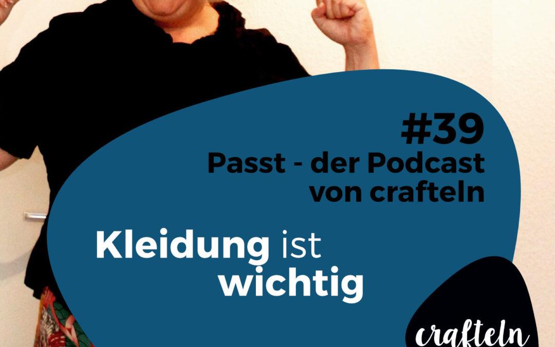 Kleider sind wichtig – Passt Podcast Episode #39