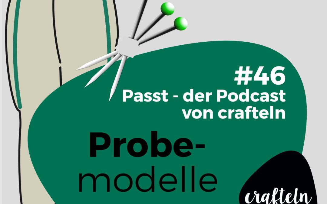 Probemodelle – Passt Podcast Episode 46