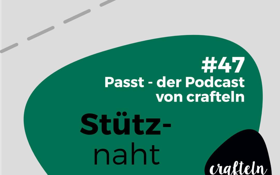 Stütznaht – Passt Podcast Episode #47