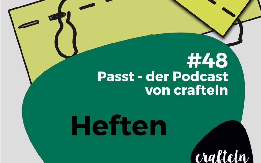 Heften – Passt Podcast Episode #48