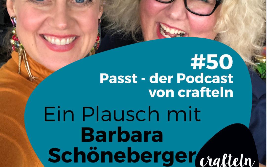 Ein Plausch mit Barbara Schöneberger – Jubiläumsepisode #50 des Passt Podcast