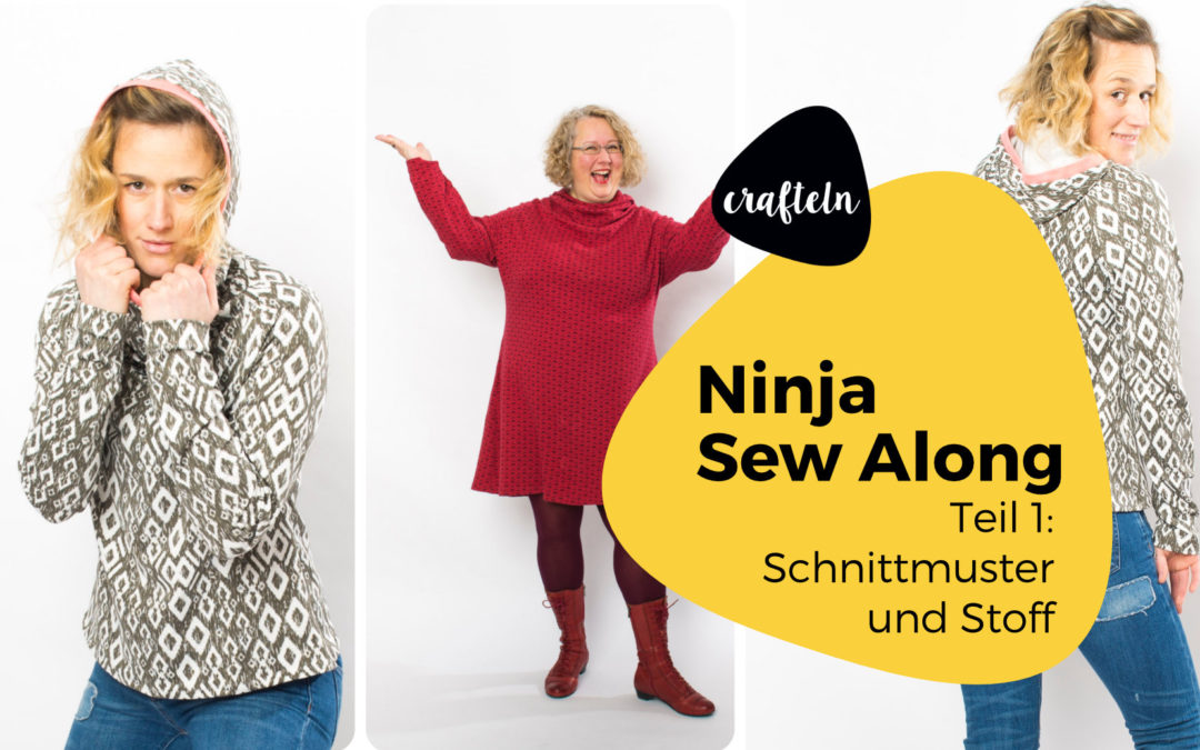 Schnittmuster und Stoff – Ninja Sew Along Teil 1