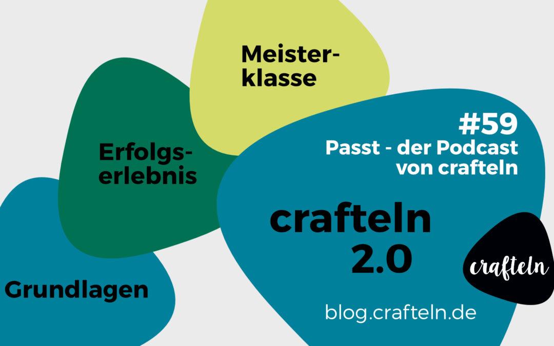 crafteln2.0 – Passt Podcast Episode #59