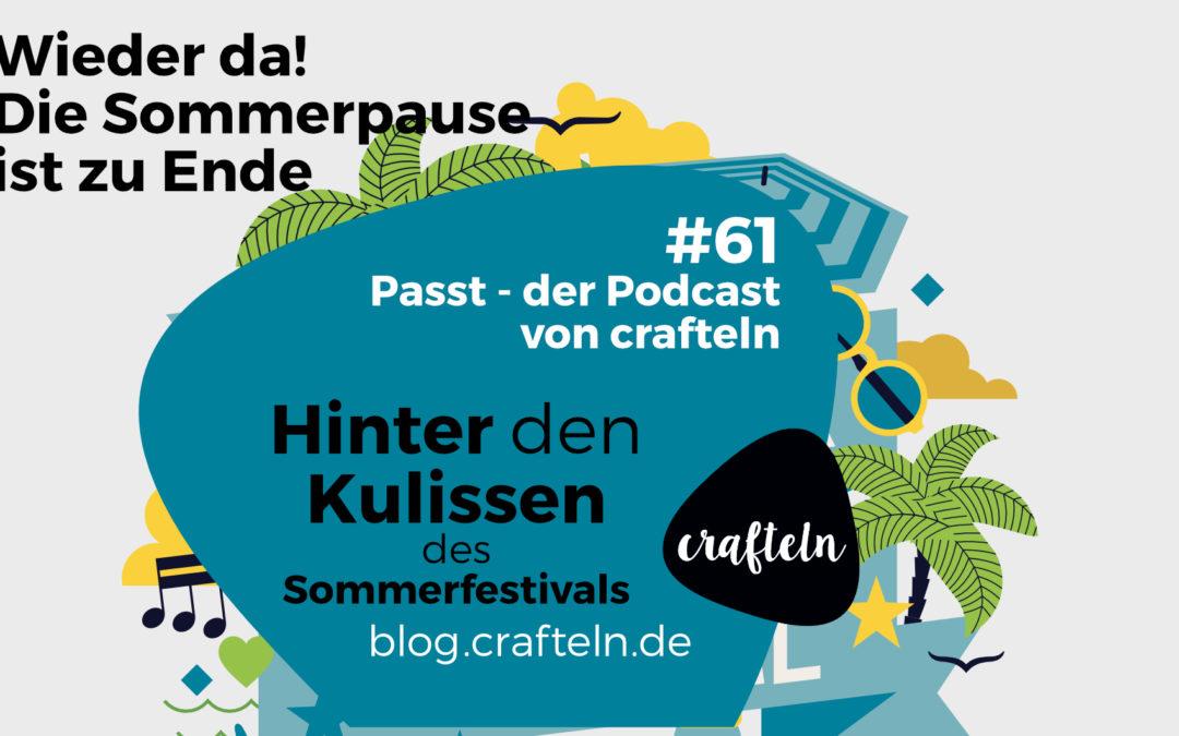 Hinter den Kulissen – das Sommerfestival – Passt Podcast Episode #61