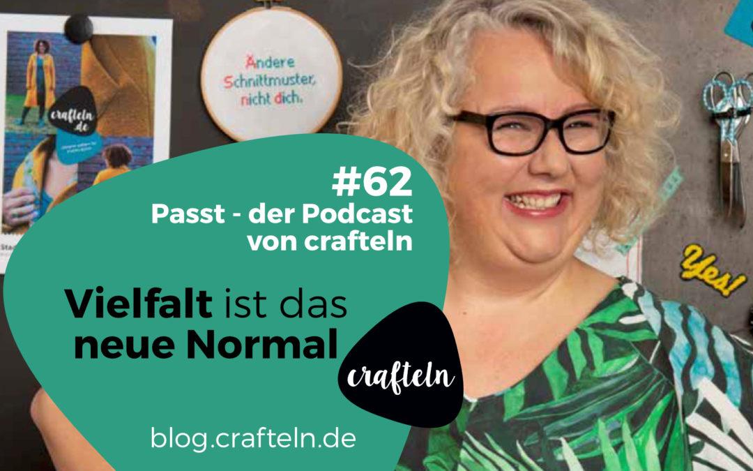 Vielfalt ist das neue Normal – Passt Podcast Episode #62
