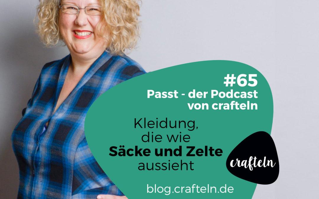 Kleidung, die wie Säcke und Zelte aussieht – Passt Podcast Episode #65