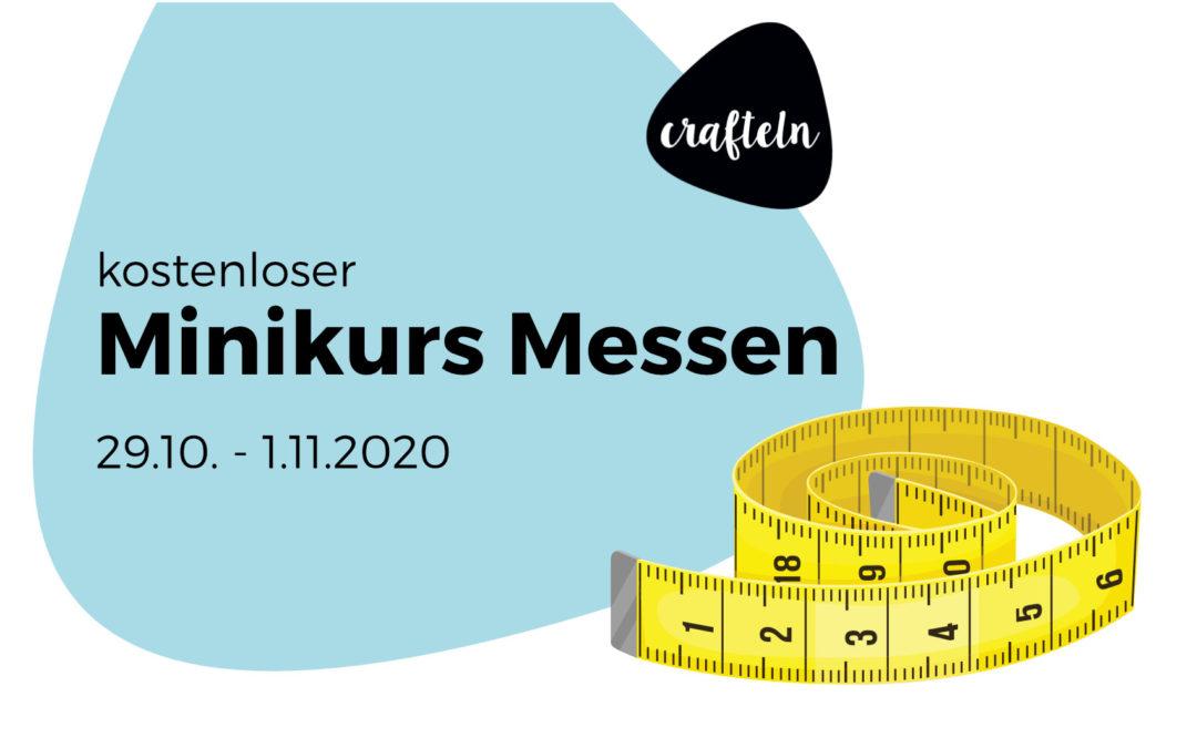 """Einladung zum kostenlosen Mini-Onlinekurs """"Messen"""""""