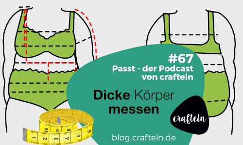 Dicke Körper messen – Passt Podcast Episode #67