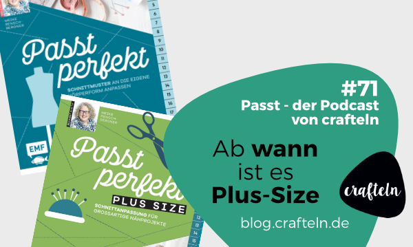 Ab wann ist es Plus Size? – Passt Podcast Episode #71