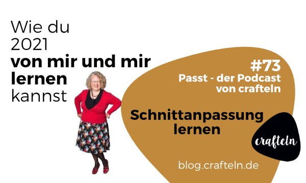Schnittanpassung lernen in 2021 – Passt Podcast Episode #73