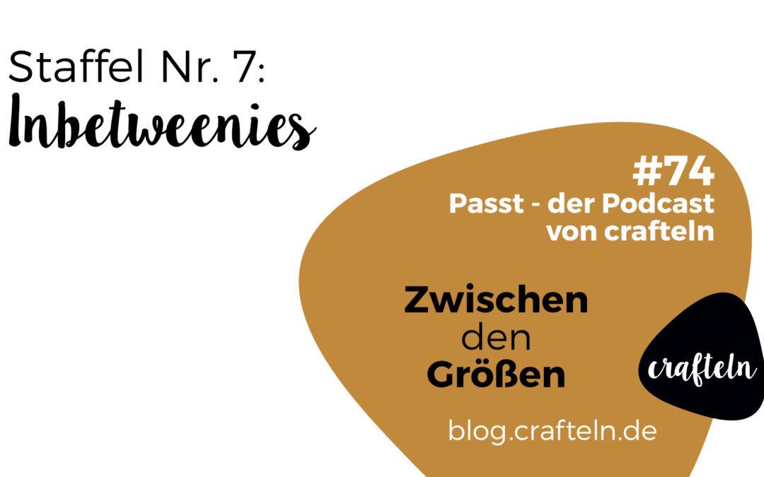 Inbetweenies – Zwischen den Größen – Passt Podcast Episode #74