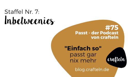 """""""Einfach so"""" passt gar nix mehr – Passt Podcast Episode #75"""
