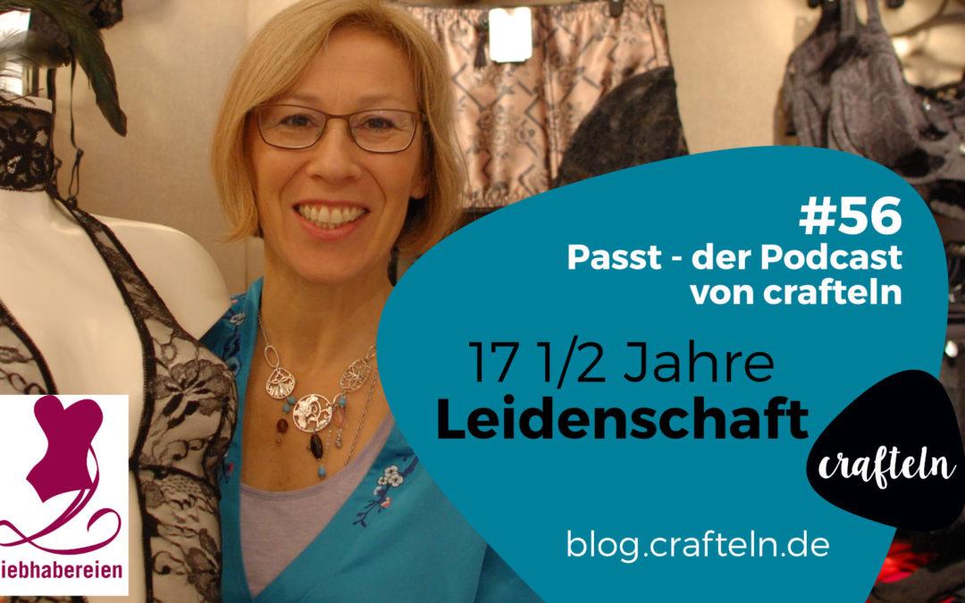 FrauCrafteln im Gespräch mit Gundula Schildhauer: 17 1/2 Jahre Leidenschaft – Passt Podcast Episode #56