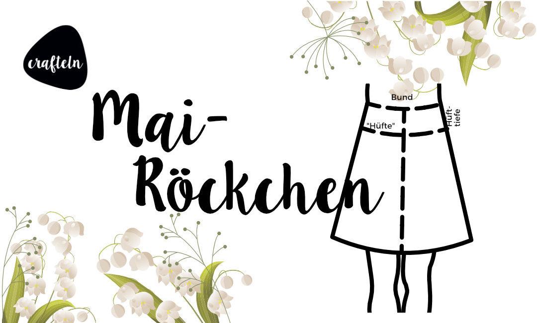 Mairöckchen – Rockkonstruktion lernen und Röcke nähen!
